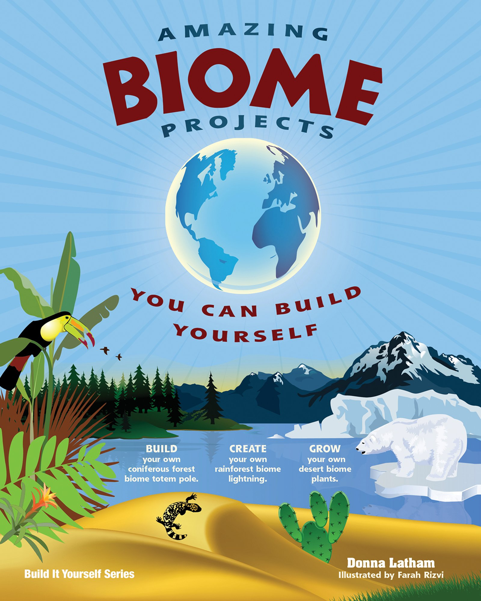 Amazing Biome Projects: You Can Build Yourself (Build It Yourself) by Nomad Press (Image #1)