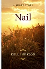 Nail - A Short Story (Breath Book 2) Kindle Edition