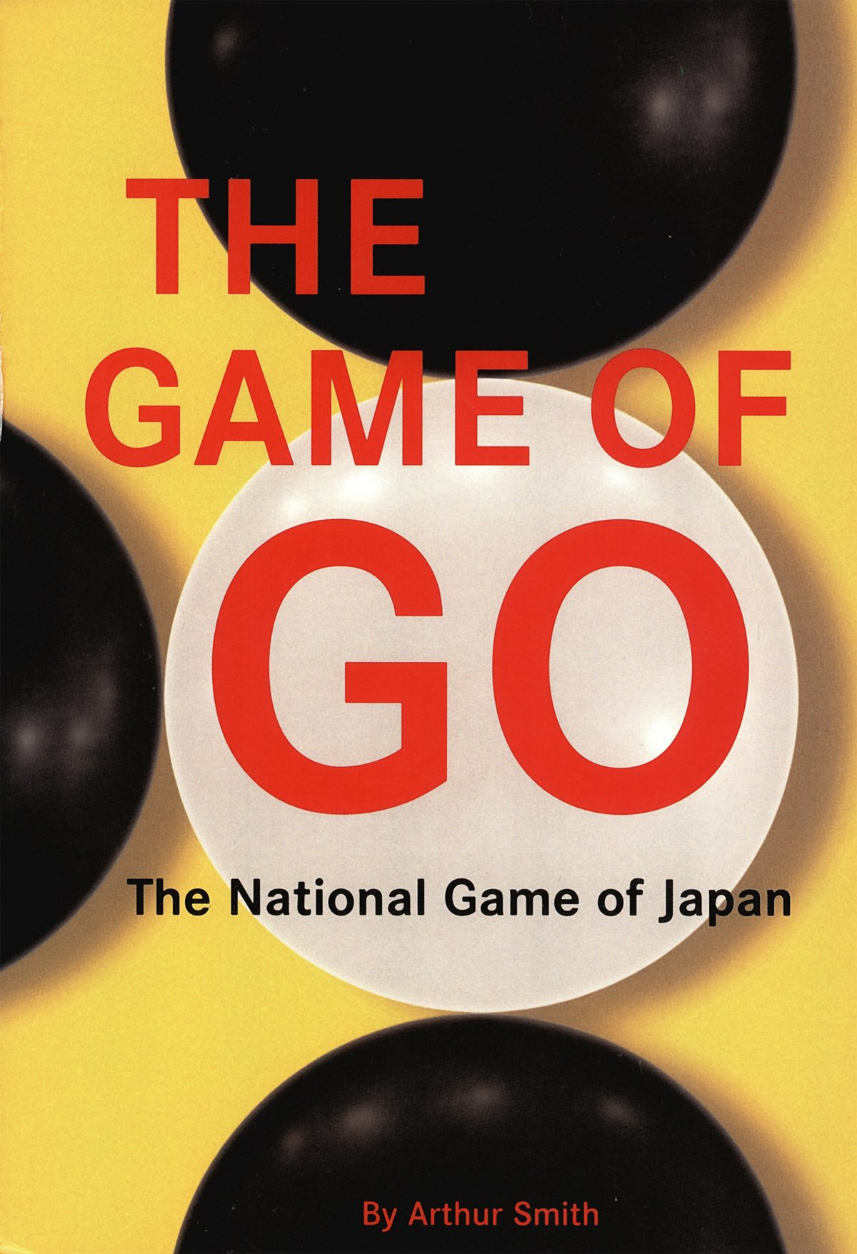 Game Of Go  The National Game Of Japan  English Edition