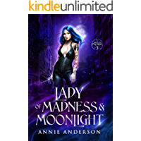 Lady of Madness & Moonlight (Rogue Ethereal Book 3)