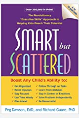 "Smart but Scattered: The Revolutionary ""Executive Skills"" Approach to Helping Kids Reach Their Potential Paperback"