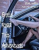 Erotic Road Trip Adventures (ASNAD Series Book 1)