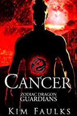 Cancer (Zodiac Dragon Guardians Book 3) Kindle Edition