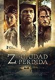 Z, La Ciudad Perdida Blu-Ray [Blu-ray]