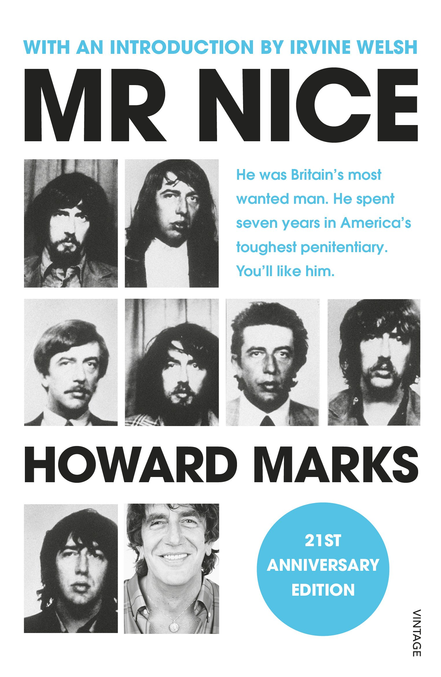 Mr Nice  The Incredible Story Of An Unconventional Life  English Edition