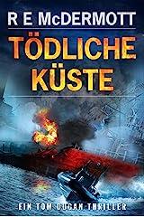 Tödliche Küste: Ein Tom Dugan Thriller (German Edition)