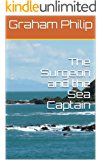 The Surgeon and the Sea Captain
