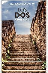 Los dos cimientos (Spanish Edition) Kindle Edition