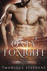 Only Tonight (UnHallowed Series) Kindle Edition