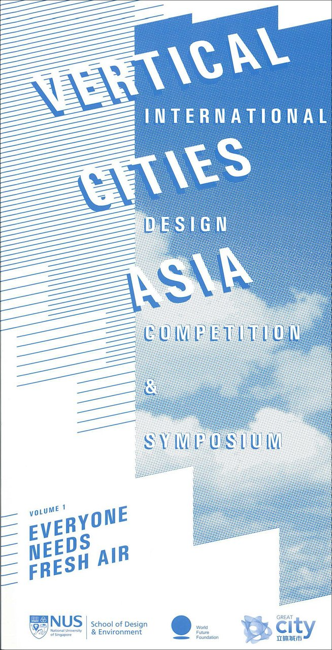 Read Online Vertical Cities Asia: International Design Competition and Symposium Volume 1 pdf