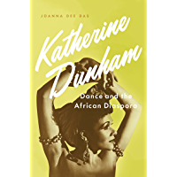 Katherine Dunham: Dance and the African Diaspora book cover