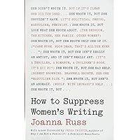 Russ, J: How to Suppress Women's Writing (Louann