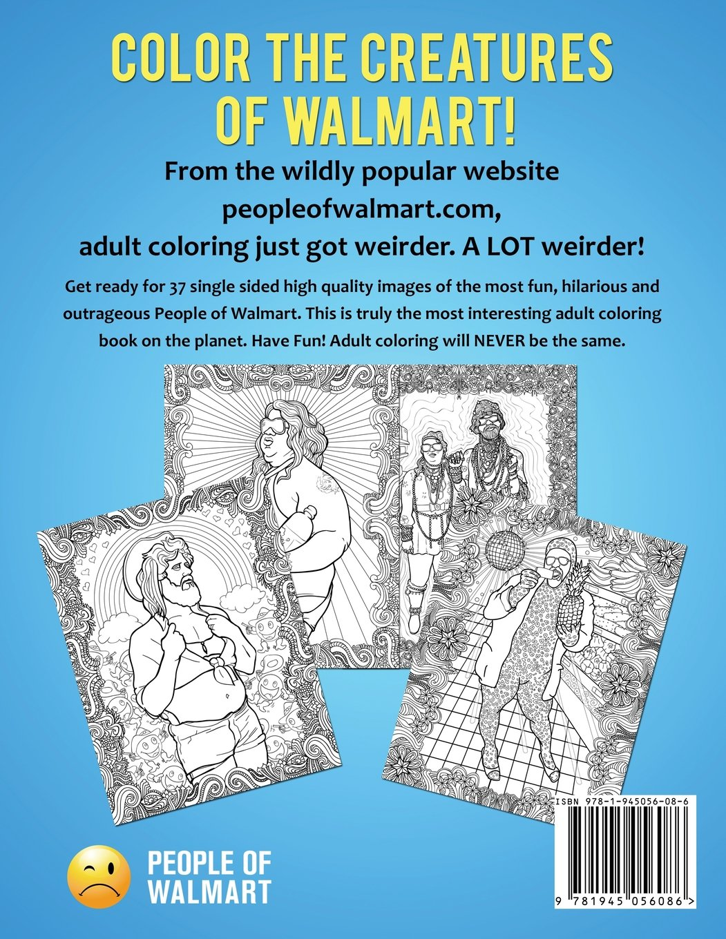 Amazon People Of Walmart Adult Coloring Book Rolling Back Dignity 9781945056086 Andrew Kipple Adam Luke Wherry Books