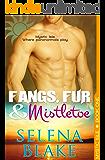 Fangs, Fur & Mistletoe (Mystic Isle, Book One)