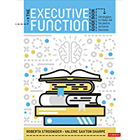 The Executive Function Guidebook: Strategies to Help All Students Achieve Success (English Edition)
