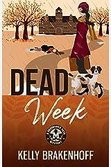 Dead Week (A Cassandra Sato Mystery Book 2) Kindle Edition