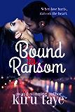 Bound To Ransom (Bound Series Book 2)