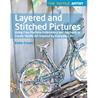 Textile Artist: Layered And Stitched Pictures