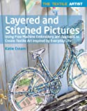 The Textile Artist: Layered and Stitched