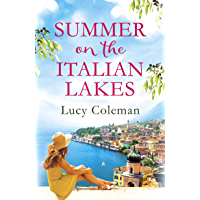 Summer on the Italian Lakes: #1 bestselling author returns with the feel-good romance of the year (English Edition)