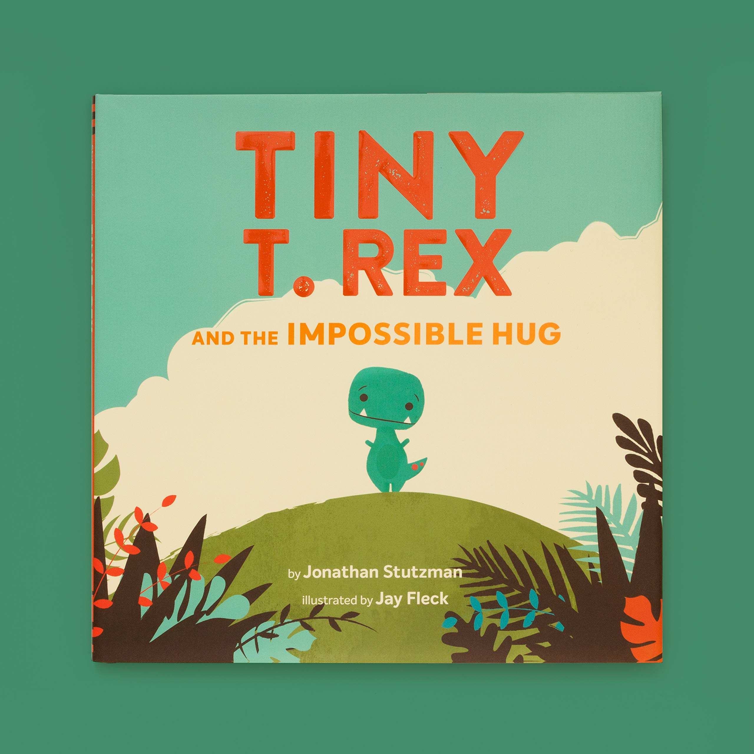 Tiny T  Rex and the Impossible Hug (Dinosaur Books, Dinosaur