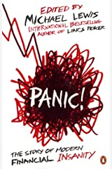 Panic!: The Story of Modern Financial Insanity Paperback