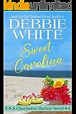 Sweet Carolina (Charleston Harbor Novels Book 3)