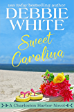 Sweet Carolina (Charleston Harbor Novels Book 3)