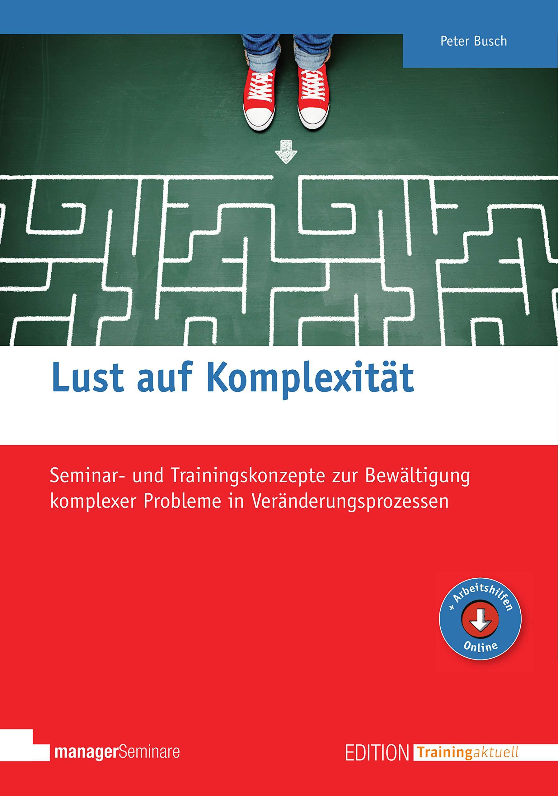 Lust auf Komplexität (Edition Training aktuell)