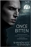 Once Bitten (A Darker Hollow Book 2)