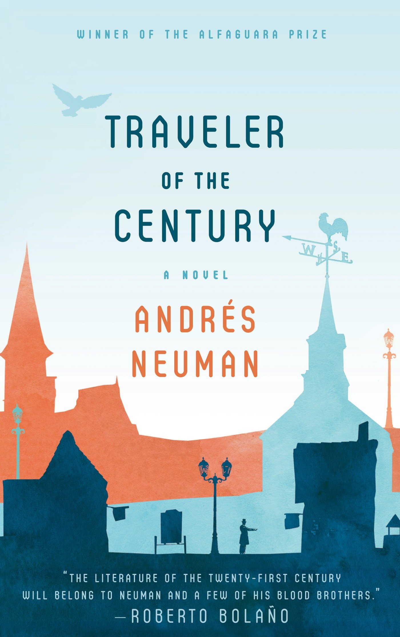 Traveler Of The Century A Novel Andres Neuman Nick Caistor