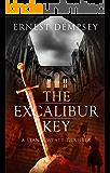 The Excalibur Key: A Sean Wyatt Archaeological Thriller (Sean Wyatt Adventure Book 11)