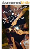 Master Of Statisfaction (English Edition)