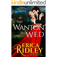 Too Wanton to Wed (Gothic Love Stories Book 4)