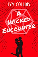 A Wicked Encounter (Dating & Dragons by Ivy Collins Book 2) Kindle Edition