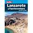 Berlitz: Lanzarote & Fuerteventura Pocket Guide (Berlitz Pocket Guides)