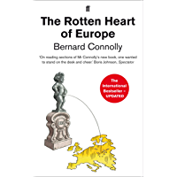 The Rotten Heart of Europe: Dirty War for Europe's Money