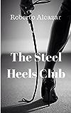 The Steel Heels Club