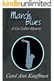 March Blues: A Cat Collier Mystery