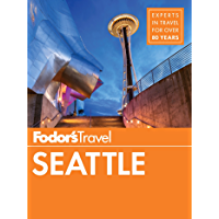 Fodor's Seattle (Full-color Travel Guide Book 6)