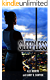 "Sleepless: (A ""Detroit Next"" Novel)"