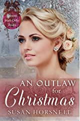 An Outlaw for Christmas (Spinster Mail Order Brides Book 18) Kindle Edition