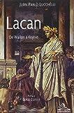 Lacan, de Wallon à Kojeve
