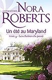 Un été au Maryland : Les chaînes du passé : T3 - Le Destin des McKade