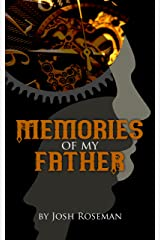 Memories of My Father Kindle Edition
