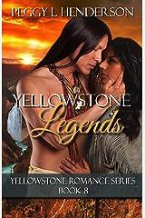 Yellowstone Legends (Yellowstone Romance Book 8) Kindle Edition