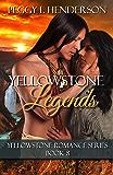 Yellowstone Legends (Yellowstone Romance Book 8)