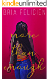 More Than Enough (POSTGRAD Book 1)