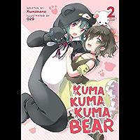 Kuma Kuma Kuma Bear (Light Novel) Vol. 2 (English Edition)