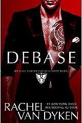Debase (Elite Bratva Brotherhood) Kindle Edition